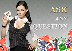 Feel free to write openly? Ask any question about the casino to us personally!