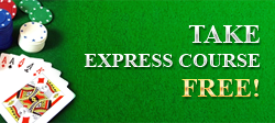 Get free express course in an online casino right now!